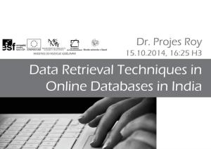 Data Retrieval Techniques in Online Databases in India