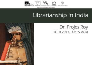 Librarianship in India
