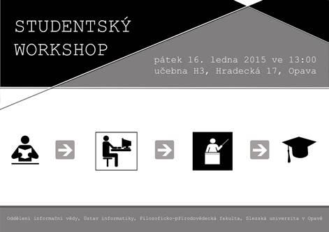 Pozvánka na Studentský workshop závěrečných prací 2014/2015